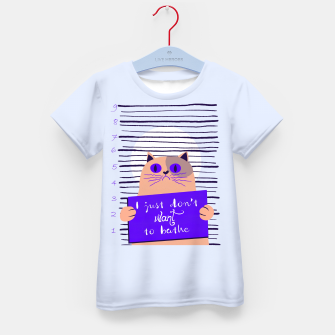 Thumbnail image of I just don't want to bathe Kid's t-shirt, Live Heroes