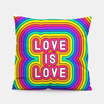 Love is love Pillow Bild der Miniatur