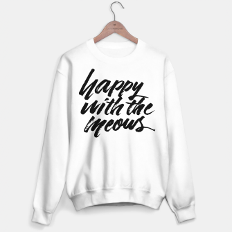 Miniaturka Happy With The Meows | Cats Quote Brush Lettering Sweater regular, Live Heroes