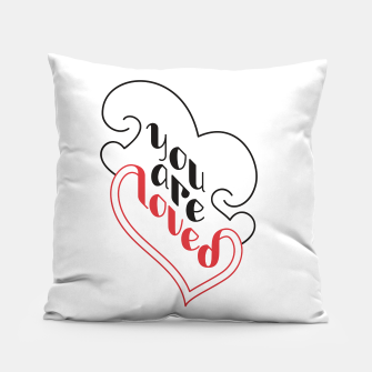 Miniatur You Are Loved | Motivational Lettering Design Pillow, Live Heroes