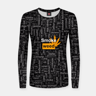 Thumbnail image of Smoke weed Women sweater, Live Heroes