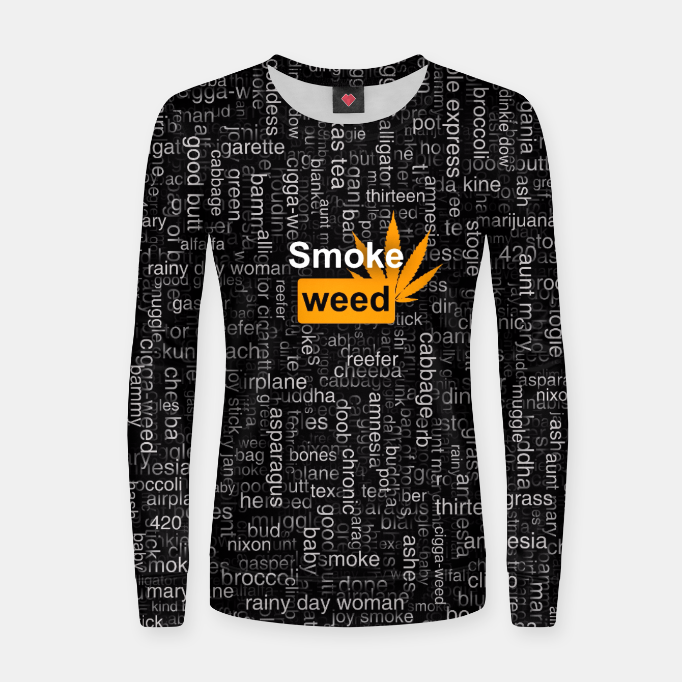 Image of Smoke weed Women sweater - Live Heroes