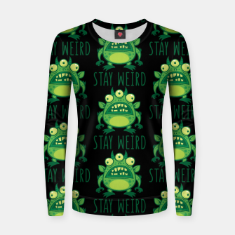 Thumbnail image of Stay Weird Alien Monster Women sweater, Live Heroes