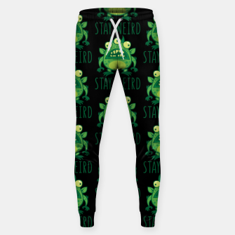 Thumbnail image of Stay Weird Alien Monster Sweatpants, Live Heroes