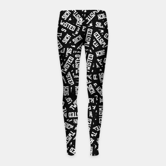 Miniatur Sick & Twisted - Spooky black and white goth text pattern Girl's leggings, Live Heroes