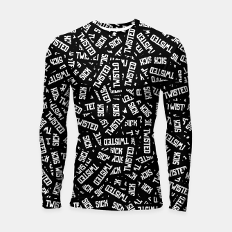 Miniatur Sick & Twisted - Spooky black and white goth text pattern Longsleeve rashguard , Live Heroes