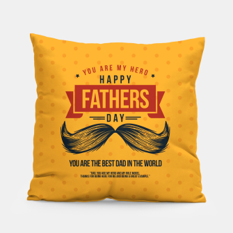 Miniatur Father's Day, My Daddy is my SuperHero Pillow, Live Heroes