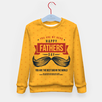 Miniatur Father's Day, My Daddy is my SuperHero Kid's sweater, Live Heroes