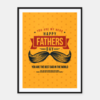 Thumbnail image of Father's Day, My Daddy is my SuperHero Framed poster, Live Heroes
