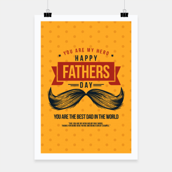 Miniatur Father's Day, My Daddy is my SuperHero Poster, Live Heroes