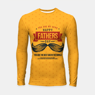 Thumbnail image of Father's Day, My Daddy is my SuperHero Longsleeve rashguard , Live Heroes