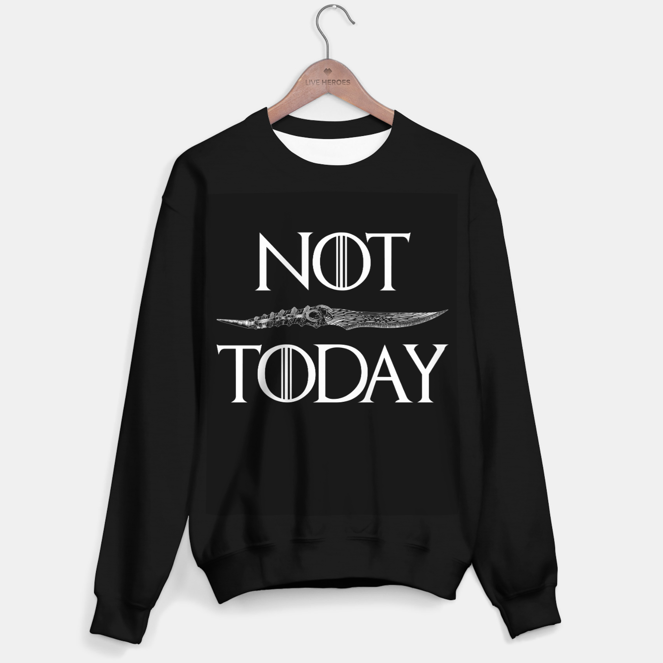 Image of Not Today Sweater regular - Live Heroes