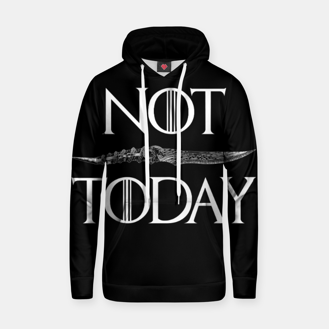 Image of Not Today Hoodie - Live Heroes