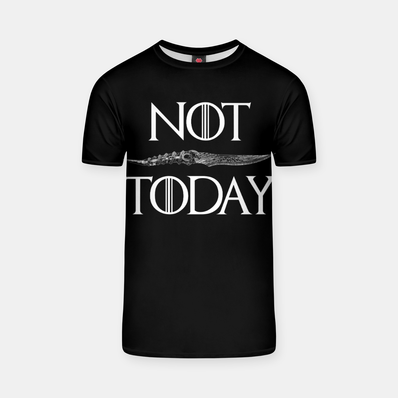 Image of Not Today T-shirt - Live Heroes