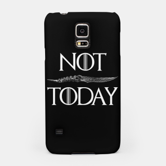 Thumbnail image of Not Today Samsung Case, Live Heroes