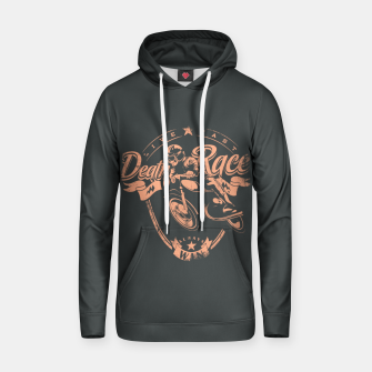 Thumbnail image of Death Race, Live Fast Hoodie, Live Heroes