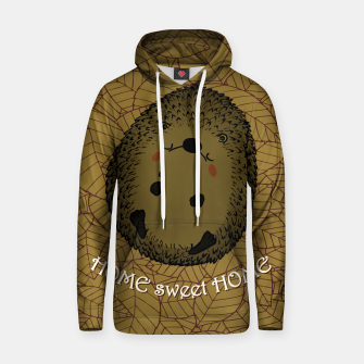 Thumbnail image of HOME SWEET HOME Hoodie, Live Heroes