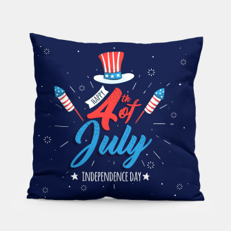 Thumbnail image of HAPPY INDEPENDENCE DAY Pillow, Live Heroes