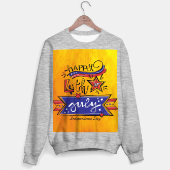 Thumbnail image of Proud to be American, HAPPY INDEPENDENCE DAY  Sweater regular, Live Heroes