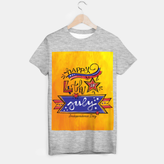 Thumbnail image of Proud to be American, HAPPY INDEPENDENCE DAY  T-shirt regular, Live Heroes