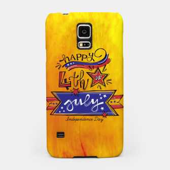 Miniatur Proud to be American, HAPPY INDEPENDENCE DAY  Samsung Case, Live Heroes