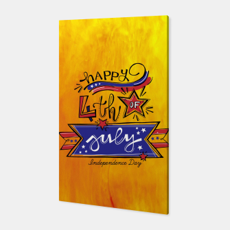 Thumbnail image of Proud to be American, HAPPY INDEPENDENCE DAY  Canvas, Live Heroes