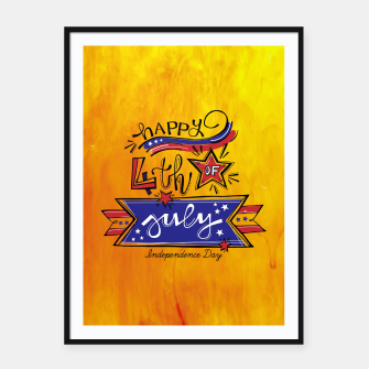 Thumbnail image of Proud to be American, HAPPY INDEPENDENCE DAY  Framed poster, Live Heroes