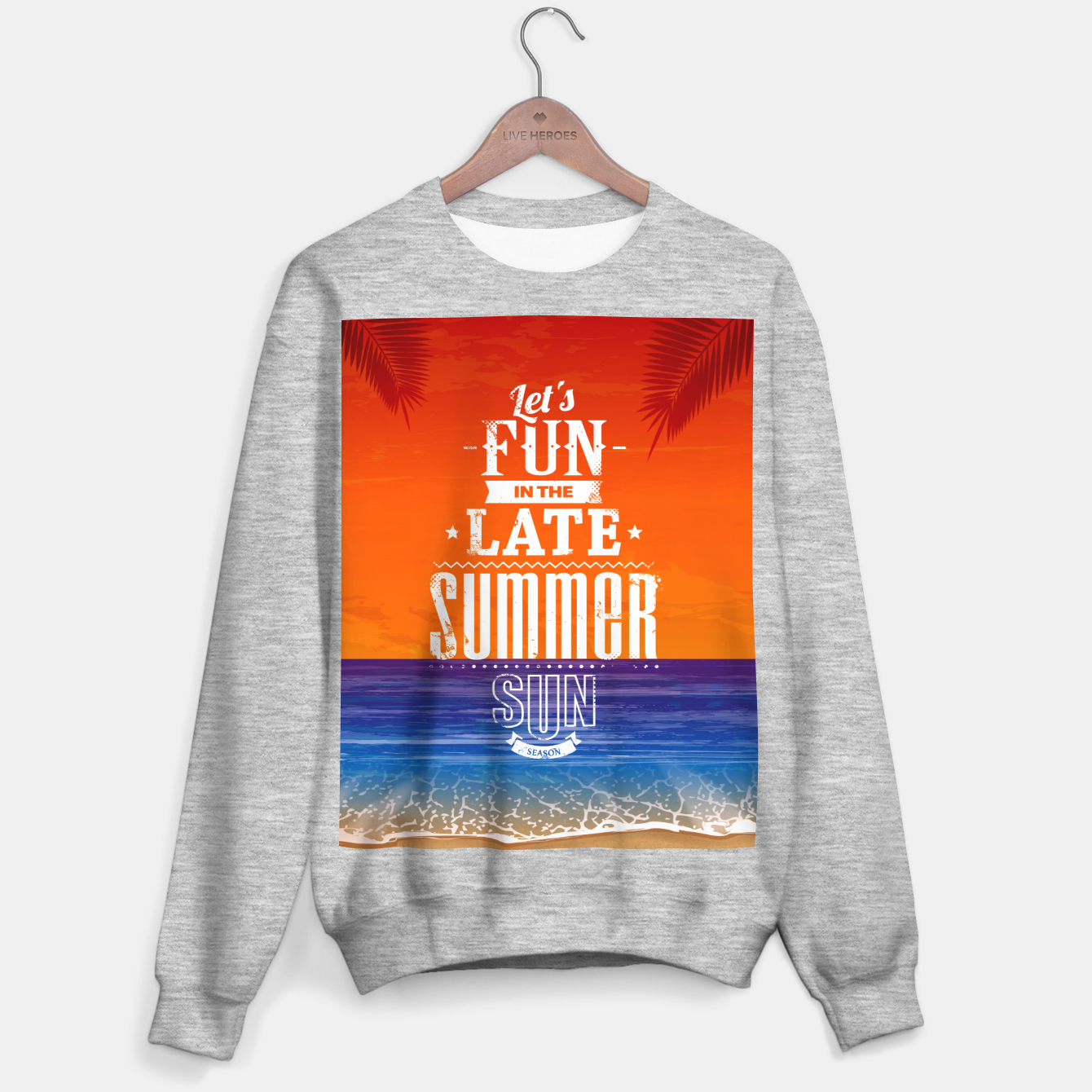 Zdjęcie Let's Fun in the Late Summer Sun  Sweater regular - Live Heroes