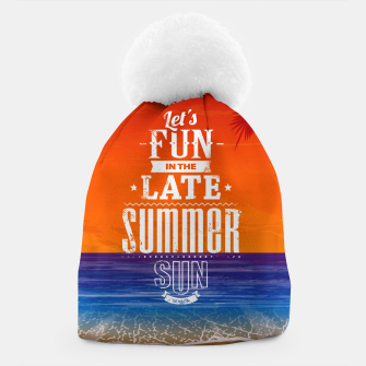 Thumbnail image of Let's Fun in the Late Summer Sun  Beanie, Live Heroes