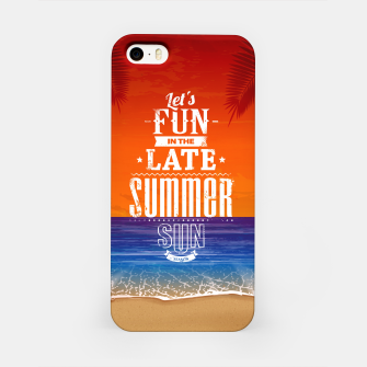 Let's Fun in the Late Summer Sun  iPhone Case obraz miniatury