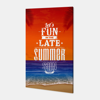 Thumbnail image of Let's Fun in the Late Summer Sun  Canvas, Live Heroes