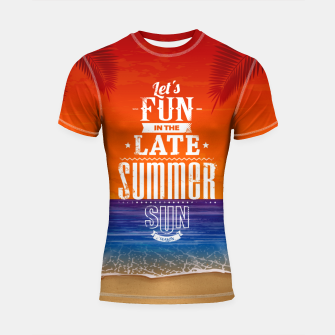 Thumbnail image of Let's Fun in the Late Summer Sun  Shortsleeve rashguard, Live Heroes