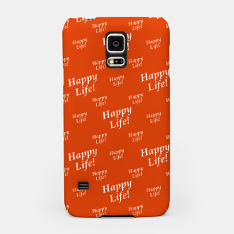 Miniaturka Motivational Happy Life Words Pattern Samsung Case, Live Heroes