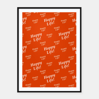 Thumbnail image of Motivational Happy Life Words Pattern Framed poster, Live Heroes
