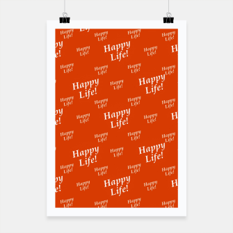 Thumbnail image of Motivational Happy Life Words Pattern Poster, Live Heroes