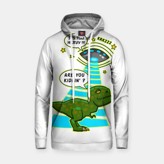 Thumbnail image of Funny T-Rex UFO Abduction Fail Kapuzenpullover, Live Heroes