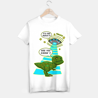 Miniaturka Funny T-Rex UFO Abduction Fail T-Shirt regulär, Live Heroes