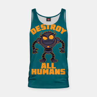 Thumbnail image of Destroy All Humans Angry Robot Tank Top, Live Heroes