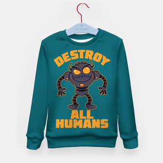 Thumbnail image of Destroy All Humans Angry Robot Kid's sweater, Live Heroes
