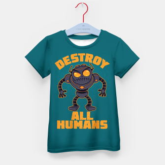Miniatur Destroy All Humans Angry Robot Kid's t-shirt, Live Heroes