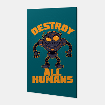 Miniatur Destroy All Humans Angry Robot Canvas, Live Heroes