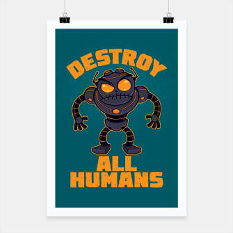 Miniatur Destroy All Humans Angry Robot Poster, Live Heroes