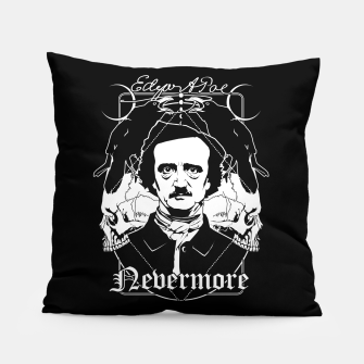 Thumbnail image of Edgar Allan Poe - Nevermore Pillow, Live Heroes