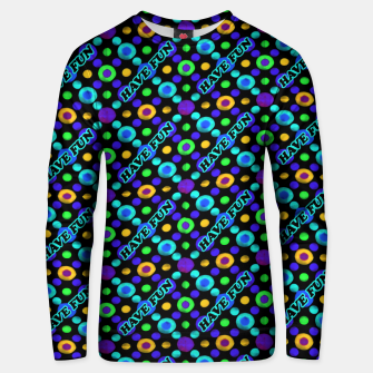 Thumbnail image of Have Fun Multicolored Text Pattern Unisex sweater, Live Heroes