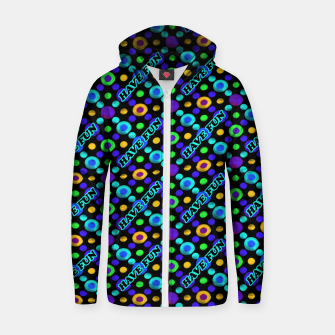 Thumbnail image of Have Fun Multicolored Text Pattern Zip up hoodie, Live Heroes