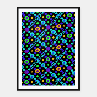 Thumbnail image of Have Fun Multicolored Text Pattern Framed poster, Live Heroes