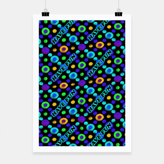 Thumbnail image of Have Fun Multicolored Text Pattern Poster, Live Heroes