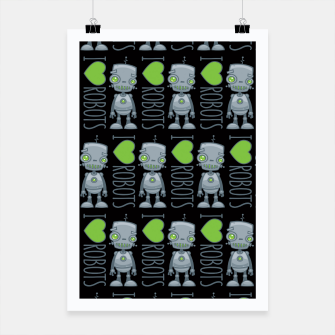 Thumbnail image of I Love Robots Poster, Live Heroes