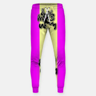 Thumbnail image of my happy dance Sweatpants, Live Heroes