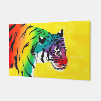 Miniatur Be proud, Tiger, jungle cat Canvas, Live Heroes